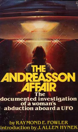 Andreasson Affair by Raymond Fowler